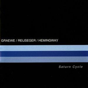 Image for 'Graewe, Georg / Reijseger, Ernst / Hemingway, Gerry: Saturn Cycle'