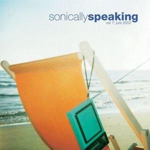 Imagem de 'Sonically Speaking, Volume 7: Juni 2002'