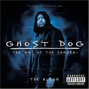 Image for 'Ghost Dog: The Way of the Samurai: The Album'