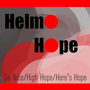 Image for 'Elmo Hope: So Nice/High Hope/Here's Hope'