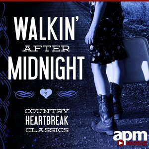 Image for 'Walkin' After Midnight – Country Heartbreak Classics'