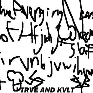 Image for 'Trve and Kvlt'