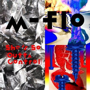 Image for 'She's So (Outta Control)'