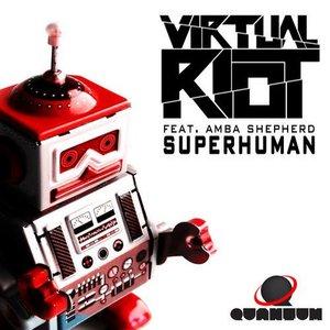 Image for 'Superhuman - Titchimoto Remix'