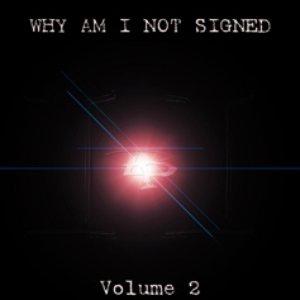 Image for 'DJ Tantrum Presents: Why Am I Not Signed Volume 2'