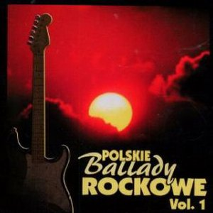 Bild för 'Polskie Ballady Rockowe, Volume 1'