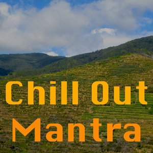 Image for 'Chill Out Mantra'