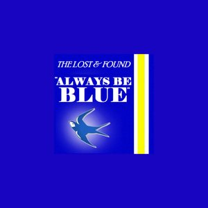 Image for 'Always Be Blue - Single'