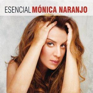 Image for 'Esencial Monica Naranjo'