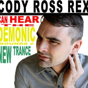 """Cody Ross Rex Can Hear the Demonic Sounds of ""New Trance""""的图片"