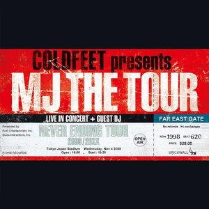 Imagem de 'COLDFEET presents MJ THE TOUR'