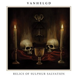 Image for 'Relics Of Sulphur Salvation'