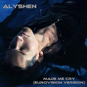 Image for 'Made Me Cry (Eurovision Version)'