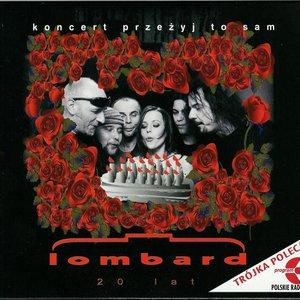 """Image for 'Lombard 20 lat - koncert """"Przeżyj to sam""""'"""