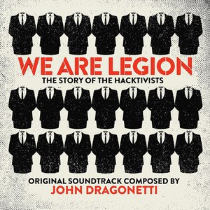 Изображение для 'We Are Legion: The Story of the Hacktivists (Original Motion Picture Soundtrack)'