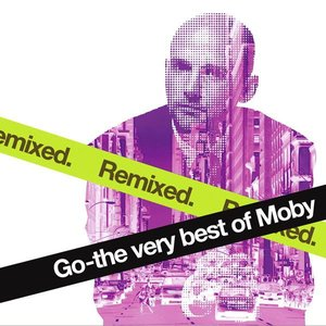 Image for 'Go - The Very Best Of Moby Remixed'