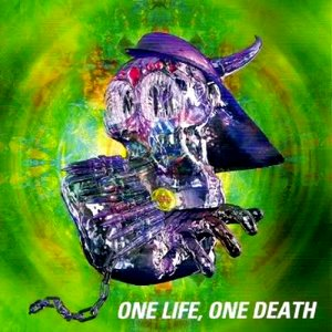 Image for 'ONE LIFE, ONE DEATH'