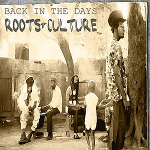 Image for 'Back In The Day Roots & Culture'