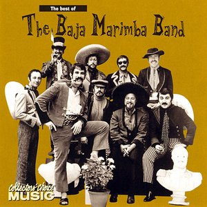 Image for 'The Best of the Baja Marimba Band'