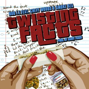 Image for 'Twisting Facts (feat Chevy Woods & Smoke DZA)'