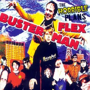 Image for 'The Horrible Plans of Flex Busterman'