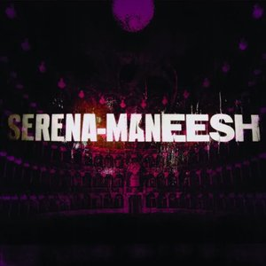 Image for 'Serena-Maneesh'