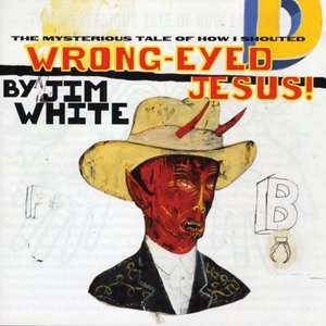 Image for 'Wrong-Eyed Jesus!'