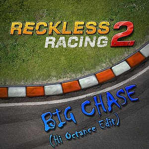 Image for 'Reckless Racing 2 (Big Chase) [Hi Octane Edit]'
