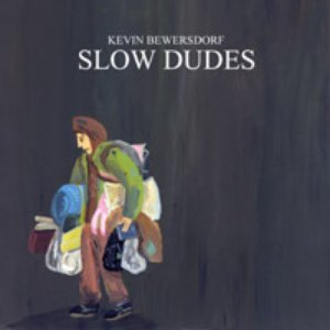 Image for 'SLOW DUDES'