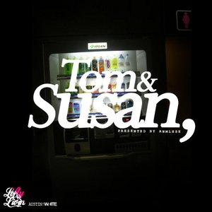 Image for 'Tom & Susan: Presented by ANMLHSE'