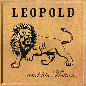 Image for 'Leopold and his Fiction'