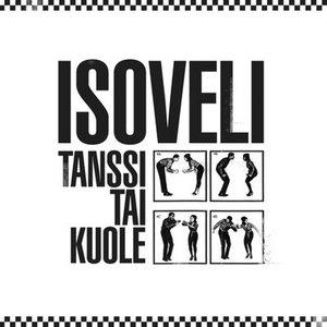 Image for 'Tanssi Tai Kuole'