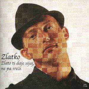 Image for 'Zlato Ti Daje Sijaj, Ne Pa Sreče'