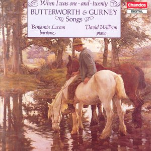 Image for 'Butterworth / Gurney: Songs'
