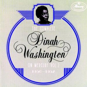 Image for 'The Complete Dinah Washington On Mercury Vol.2 (1950 - 1952)'
