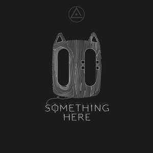 Image for 'Something Here (feat. Coma)'