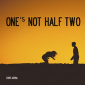 Image for 'One's Not Half Two'