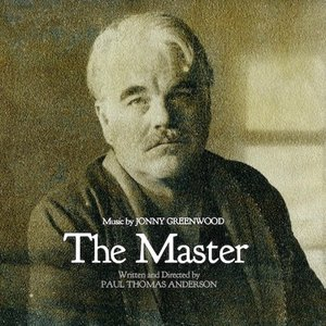Image for 'The Master: Original Motion Picture Soundtrack'