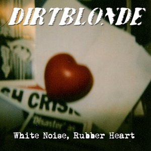 Imagen de 'White Noise, Rubber Heart'