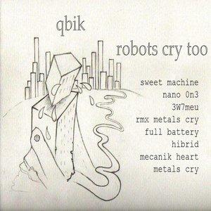 Immagine per 'robots cry too'