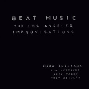 Image for 'Beat Music: The Los Angeles Improvisations'