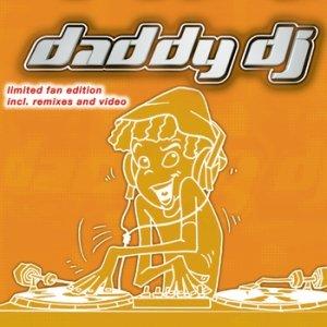 Bild für 'Daddy DJ (Chico & Tonio radio edit)'