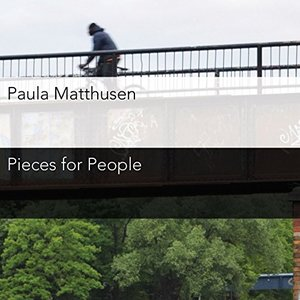 Image for 'Matthusen: Pieces for People'