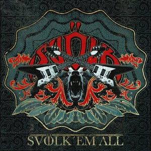Image for 'Svölk 'Em All'