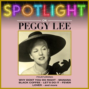 Image for 'Spotlight On Peggy Lee'