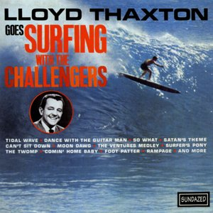 Image pour 'Lloyd Thaxton Goes Surfing With The Challengers'