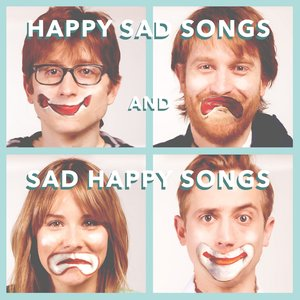 Image for 'Happy Sad Songs And Sad Happy Songs'