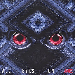 Image for 'All Eyes on ME'