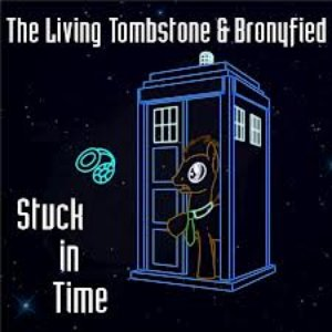 Image for 'The Living Tombstone and Bronyfied'