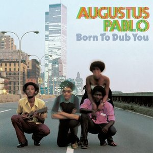 Image for 'Born To Dub You'